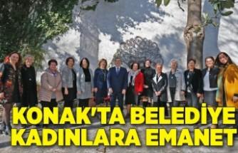 Konak'ta belediye kadınlara emanet