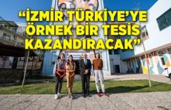 """Soyer: """"İzmir Türkiye'ye örnek bir tesis kazandıracak"""""""
