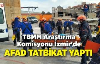 TBMM Araştırma Komisyonu İzmir'e gitti, AFAD tatbikat yaptı