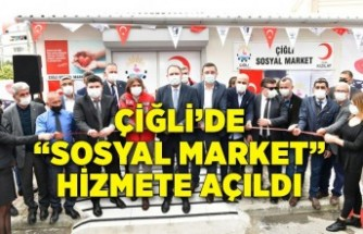 """Çiğli'de """"Sosyal Market"""" hizmete açıldı"""