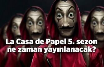 La Casa de Papel 5. sezon ne zaman yayınlanacak?