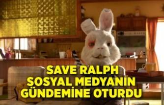 Save Ralph sosyal medyanın gündemine oturdu