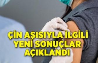 Türkiye'nin de aldığı Çin aşısıyla ilgili yeni sonuçlar açıklandı