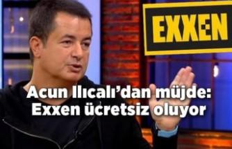 Acun Ilıcalı'dan bayram müjdesi: Exxen ücretsiz oluyor