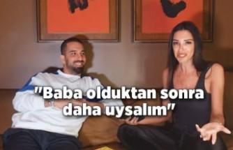 """Arda Turan: """"Baba olduktan sonra daha uysalım"""""""