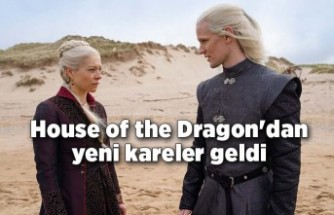 House of the Dragon'dan yeni kareler geldi