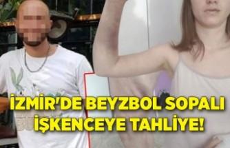 İzmir'de beyzbol sopalı işkenceye tahliye!