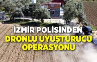 İzmir polisinden dronlu uyuşturucu operasyonu