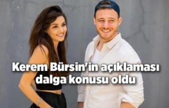 Kerem Bürsin'den Hande Erçel açıklaması! Dalga konusu oldu
