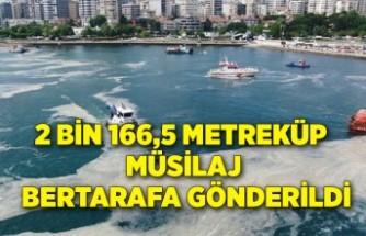 2 bin 166,5 metreküp müsilaj bertarafa gönderildi