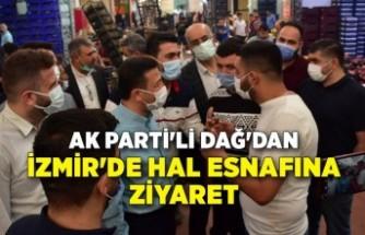 AK Parti'li Dağ'dan İzmir'de hal esnafına ziyaret