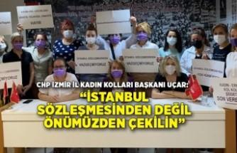 """""""İstanbul Sözleşmesinden değil önümüzden çekilin"""""""