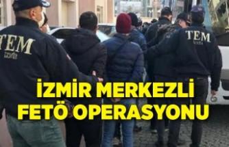 İzmir merkezli FETÖ operasyonunda tutuklananların sayısı 58'e çıktı