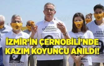 İzmir'in Çernobili'nde Kazım Koyuncu anıldı!