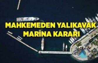 Mahkemeden Yalıkavak Marina kararı