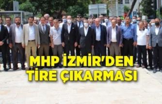 MHP İzmir'den Tire çıkarması