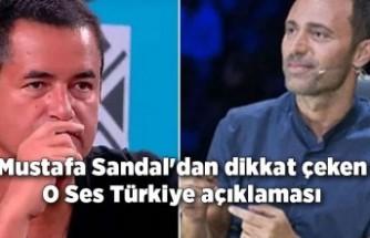 Mustafa Sandal'dan dikkat çeken O Ses Türkiye açıklaması