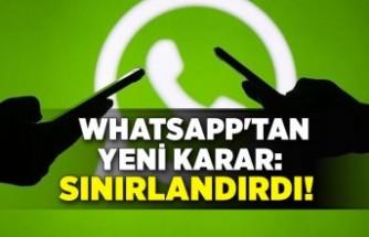 WhatsApp'tan yeni karar: Sınırlandırdı!