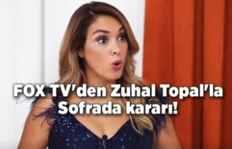 FOX TV'den flaş Zuhal Topal'la Sofrada kararı!