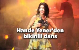 Hande Yener'den bikinili dans