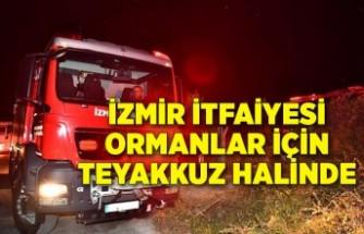 İzmir İtfaiyesi ormanlar için teyakkuz halinde