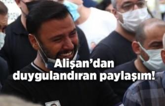 Kardeşini kaybeden Alişan'dan duygulandıran paylaşım!