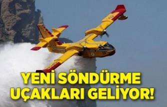 Bakanlar açıkladı: Yeni söndürme uçakları geliyor!
