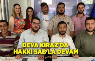 DEVA Kiraz'da Hakkı Sab'la devam