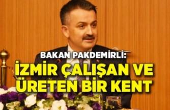 Bakan Pakdemirli: İzmir çalışan ve üreten bir kent