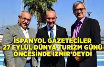 İspanyol gazeteciler 27 Eylül Dünya Turizm Günü öncesinde İzmir'deydi