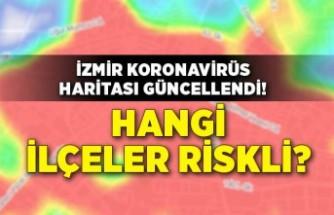 İzmir koronavirüs haritası güncellendi! Hangi ilçeler riskli?