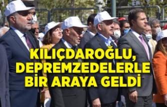 Kılıçdaroğlu, depremzedelerle bir araya geldi