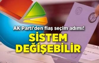 AK Parti'den flaş seçim adımı! Sistem değişebilir...