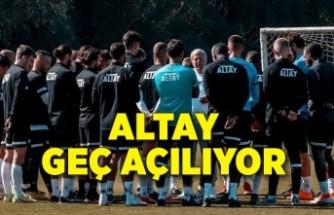 Altay geç açılıyor