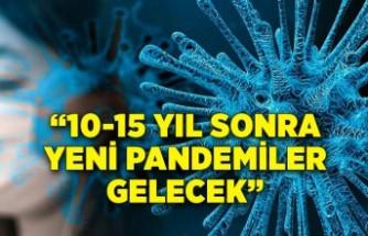 """Dr. Ahmet Soysal: """"10-15 yıl sonra yeni pandemiler gelecek"""""""
