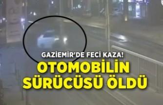 Gaziemir'de feci kaza! Otomobilin sürücüsü öldü