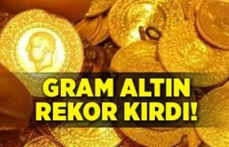 Gram altın tüm zamanların rekorunu kırdı!