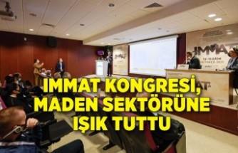 IMMAT Kongresi, maden sektörüne ışık tuttu
