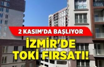 İzmir'de TOKİ fırsatı! 2 Kasım'da başlıyor