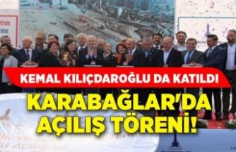 Karabağlar'da açılış töreni! Kemal Kılıçdaroğlu da katıldı