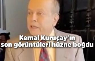 Kemal Kuruçay'ın son görüntüleri hüzne boğdu