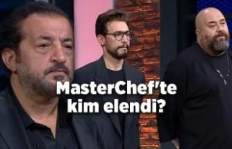 MasterChef'te kim elendi?