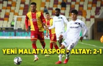 Öznur Kablo Yeni Malatyaspor - Altay: 2-1