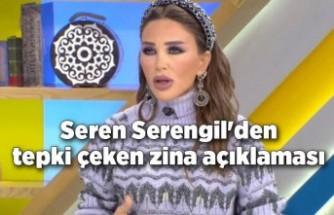 Seren Serengil'den tepki çeken zina açıklaması