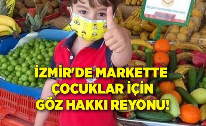 İzmir'de markette çocuklar için göz hakkı reyonu!
