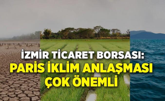 İzmir Ticaret Borsası'ndan Paris İklim Anlaşması açıklaması