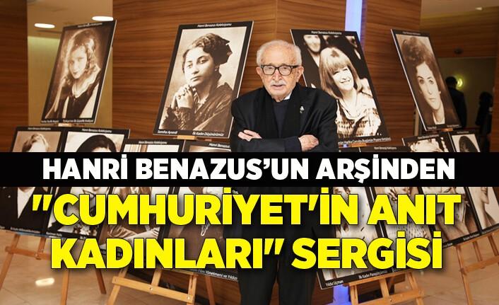 """Hanri Benazus'un arşivinden """"Cumhuriyet'in Anıt Kadınları Sergisi"""""""