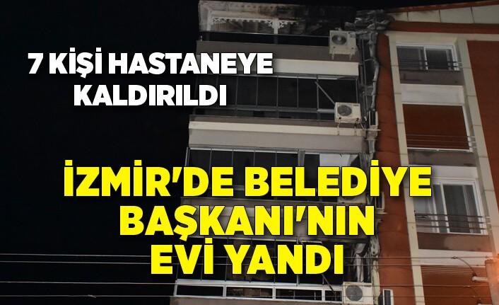 İzmir'de o ilçede belediye başkanının evi yandı