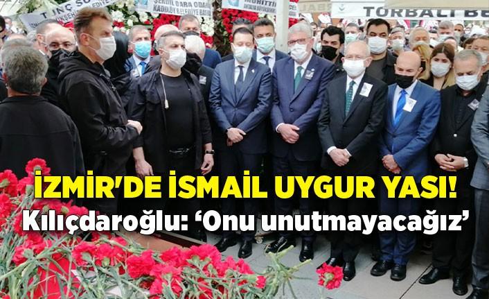 İzmir'de İsmail Uygur yası!