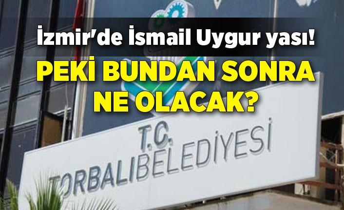 İzmir'de İsmail Uygur yası! Peki bundan sonra ne olacak?